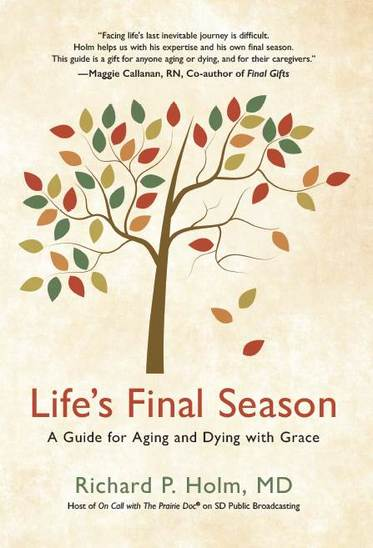 LIfe's Final Season book by Dr. Rick Holm